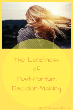 Post-partum time can be lonely.