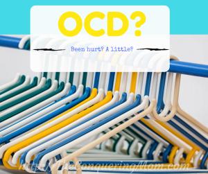 OCD? Hurt?