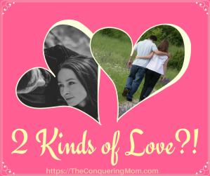 Two Kinds of Love?!